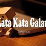 Kata Kata Galau