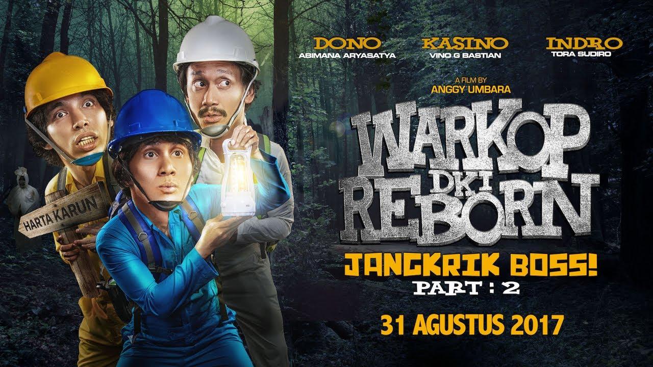 Warkop DKI Reborn Jangkrik Boss Part 2 (2017)