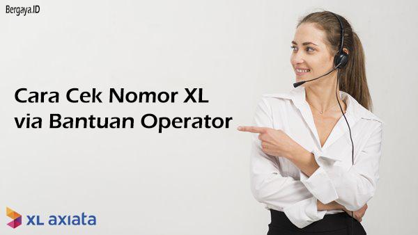 Cara Cek Nomor XL Axiata