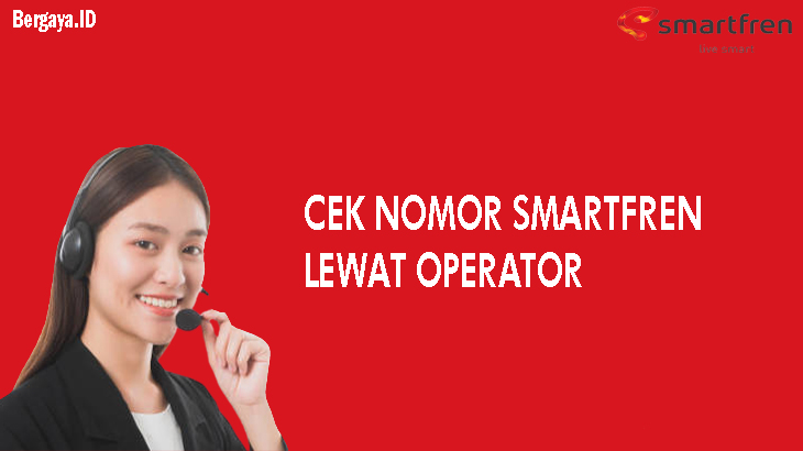 Cek Nomor Smartfren lewat Bantuan operator